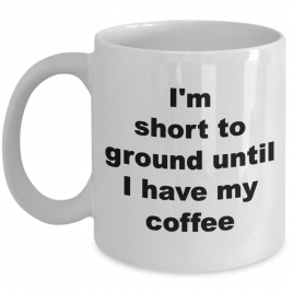 I'm Short to Ground Until I Have My Coffee – Perfect Gift For That Micro Soldering or Electrical Engineer